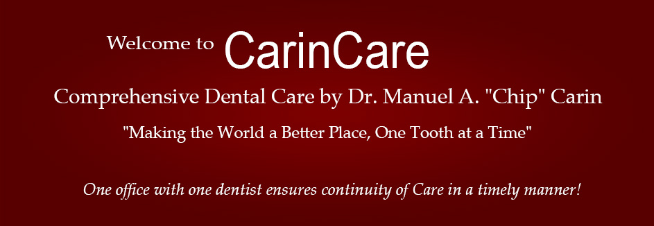 Welcome to Carin Care - Comprehensive Dental Care by Dr. Manuel A.